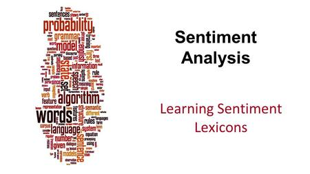 Sentiment Analysis Learning Sentiment Lexicons. Dan Jurafsky Semi-supervised learning of lexicons Use a small amount of information A few labeled examples.