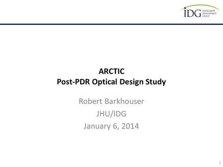 ARCTIC Post-PDR Optical Design Study