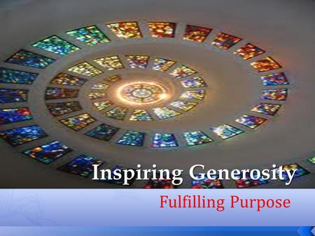 Fulfilling Purpose. Stewardship Ministry Development A Foundational Approach.