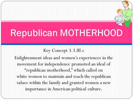 Republican MOTHERHOOD