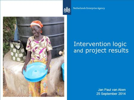 Intervention logic and project results Jan Paul van Aken 25 September 2014.