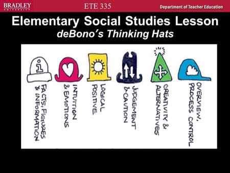 sociology six thinking hats The big idea: conducting more effective meetings is a constant challenge how do you manage conflict and internal tensions while enhancing ideation and collaboration use the six thinking hats do your meetings often become a political dance of excuse making do you consider most meetings you attend.