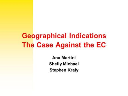 Geographical Indications The Case Against the EC
