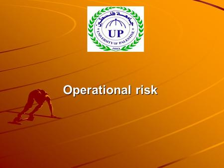 Operational risk. Introduction During the early part of the decade, much of the focus was on techniques for measuring and managing market risk. As the.