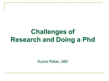 Research and Doing a Phd