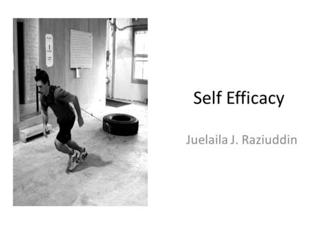 Self Efficacy Juelaila J. Raziuddin. Outline Background: Social Cognitive Theory – ( Bandura, 1997) Self Efficacy Definition Self Efficacy vs Self Concept.