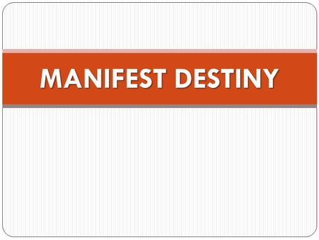 an introduction to the manifest destiny