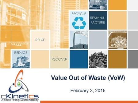 Value Out of Waste (VoW)