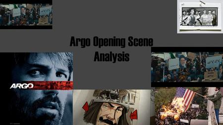Argo Opening Scene Analysis