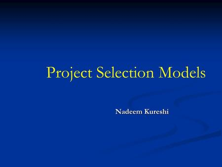 Project Selection Models
