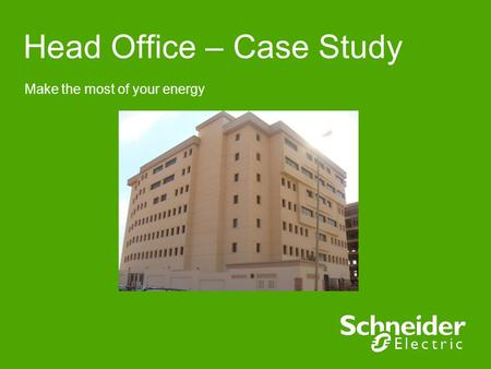 Make the most of your energy Head Office – Case Study.