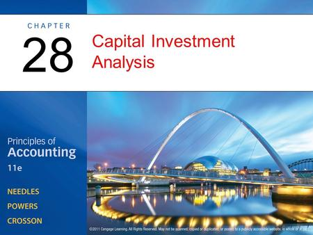 Capital Investment Analysis 28. The Capital Investment Process OBJECTIVE 1: Define capital investment analysis, state the purpose of the minimum rate.