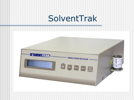 SolventTrak. The Case for Recycling HPLC Solvent.