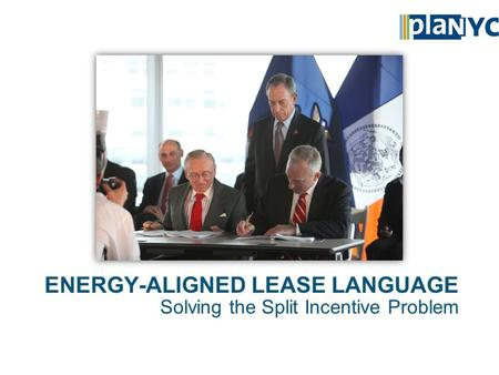 ENERGY-ALIGNED LEASE LANGUAGE Solving the Split Incentive Problem.
