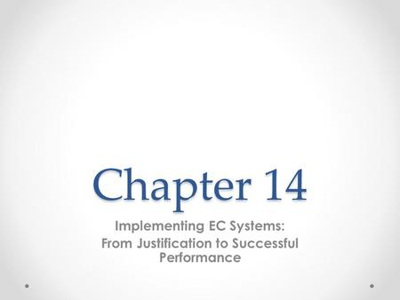 Implementing EC Systems: From Justification to Successful Performance