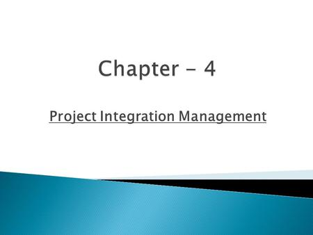 Project Integration Management.  Describe an overall framework for project integration management as it relates to the other PM knowledge areas and the.
