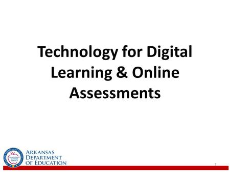 Technology for Digital Learning & Online Assessments 1.