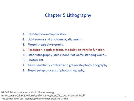 Chapter 5 Lithography Introduction and application.