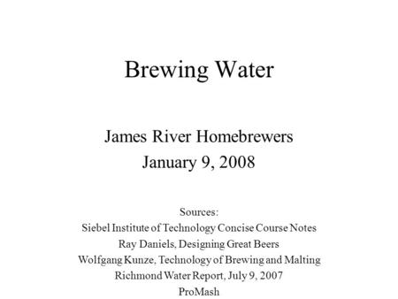 James River Homebrewers January 9, 2008
