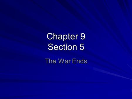 Chapter 9 Section 5 The War Ends. Grant Versus Lee During the final year of the war, Grant's forces battled Lee's forces for control of VA.