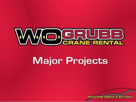 History W. O. Grubb is the leading provider of crane rental and steel erection services in the East Coast and Midwest. W.O. Grubb was founded in the 1960's.