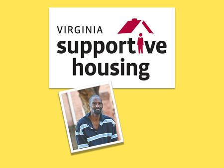 VSH's mission is to provide permanent housing and comprehensive support services to individuals and families who are homeless or have disabilities in.
