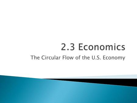 The Circular Flow of the U.S. Economy.  The U.S. economy is divided into three parts households, businesses and government.  Each of these parts rely.