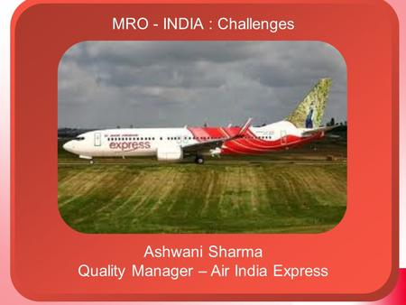 MRO - INDIA : Challenges