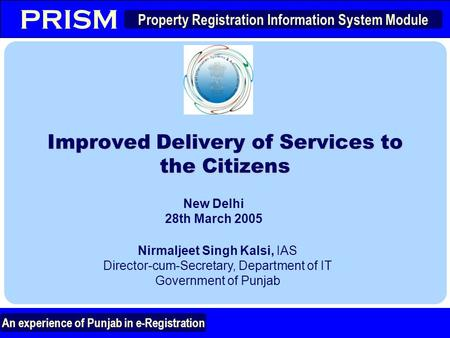 Improved Delivery of Services to the Citizens