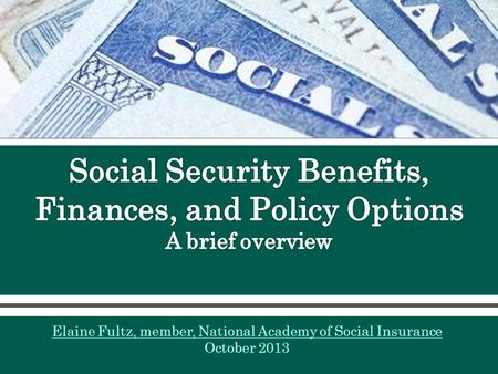 Elaine Fultz, member, National Academy of Social Insurance October 2013.
