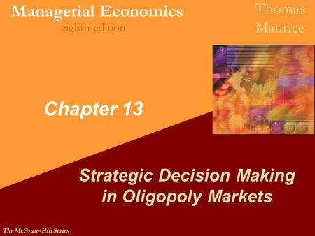 Strategic Decision Making in Oligopoly Markets