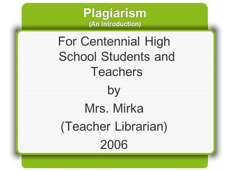 Plagiarism (An Introduction)