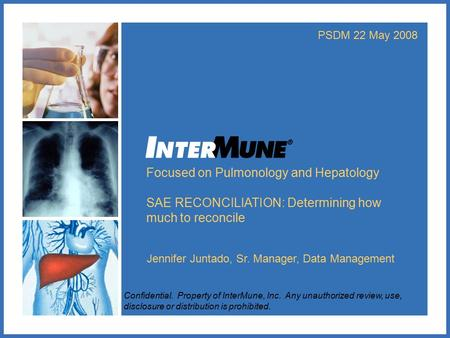 Focused on Pulmonology and Hepatology
