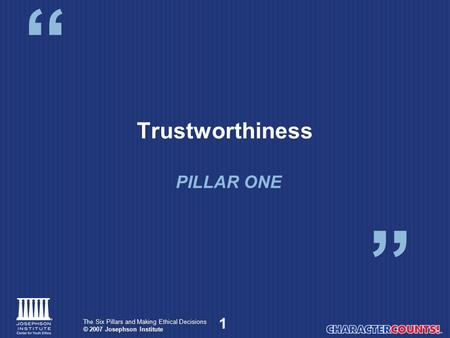 Trustworthiness PILLAR ONE.