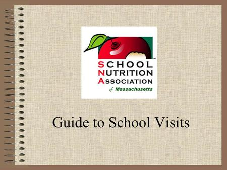Guide to School Visits. Why Get Involved? To Build Relationships To Improve Communication Involve Key Players.