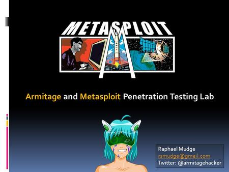 Armitage and Metasploit Penetration Testing Lab