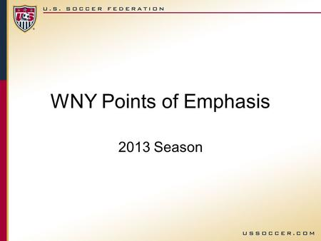 WNY Points of Emphasis 2013 Season TEST PROBLEM AREAS Grade 7/8 Test.