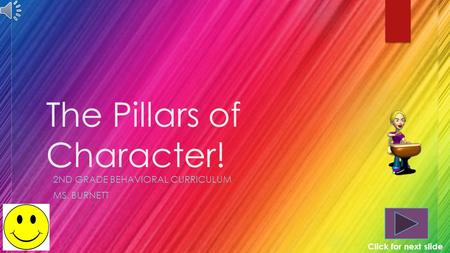 The Pillars of Character!