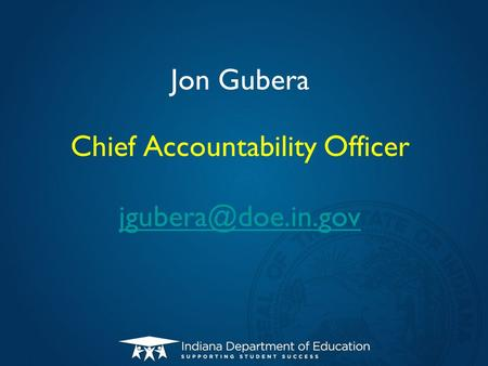Jon Gubera Chief Accountability Officer