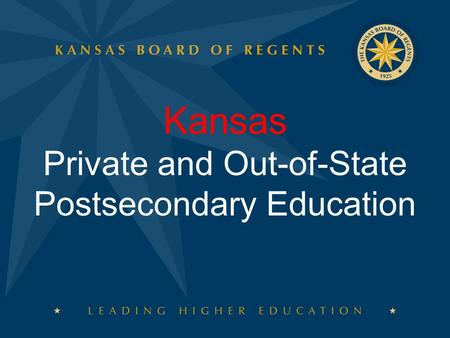 Kansas Private and Out-of-State Postsecondary Education.