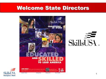 1 Welcome State Directors. Your work is important to the nation 2.