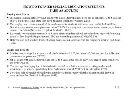 HOW DO FORMER SPECIAL EDUCATION STUDENTS FARE AS ADULTS?