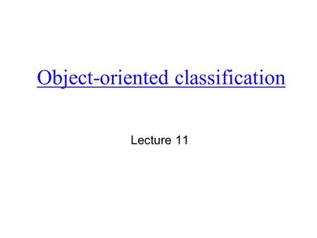 Object-oriented classification