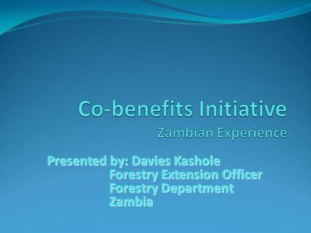 Co-benefits Initiative Zambian Experience