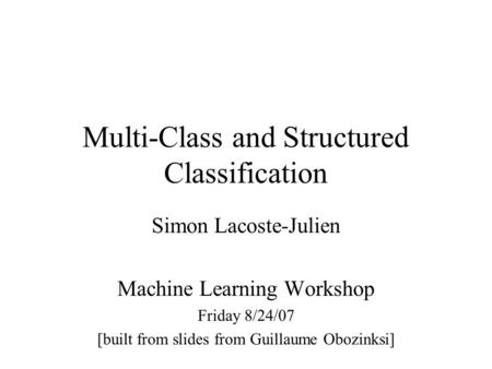 Multi-Class and Structured Classification