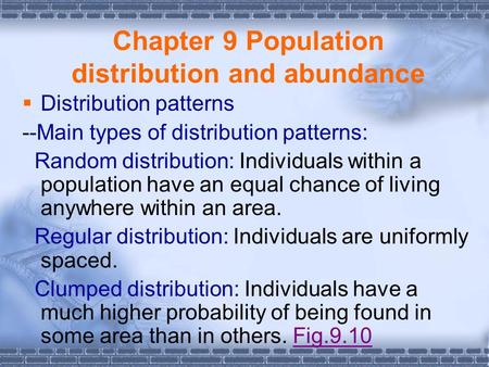 Chapter 9 Population distribution and abundance