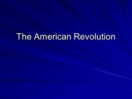 The American Revolution. Objective The student will be able to describe the American colonies in the 1700's as well as what led them to revolt against.