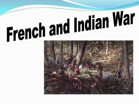 North America in 1750 England and France were at war. The war was a clash between France and England over territory in North America. They also fought.