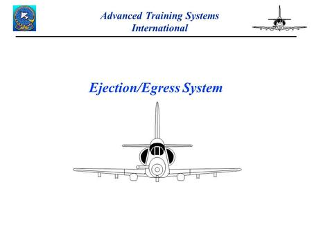 Advanced Training Systems International Ejection/Egress System.