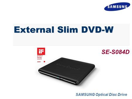 External Slim DVD-W SAMSUNG Optical Disc Drive SE-S084D.